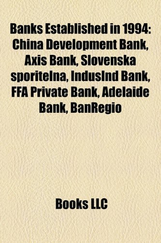banks-established-in-1994-china-development-bank-axis-bank-slovensk-sporite-a-indusind-bank-ffa-priv