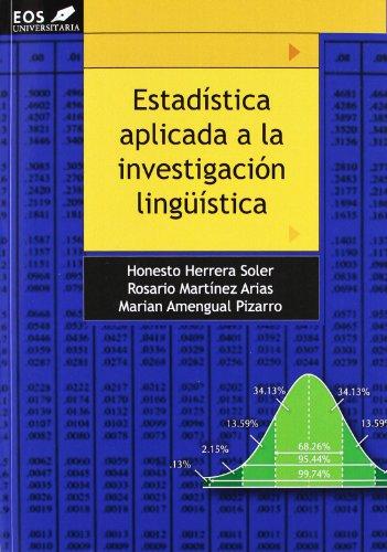 Estadística Aplicada a la Investigación Lingüística (EOS Universitaria) por Herrera Soler Honesto