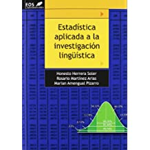Estadística Aplicada a la Investigación Lingüística (EOS Universitaria)