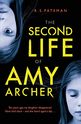 The Second Life of Amy Archer: a dark psychological thriller with an unforgettable twist