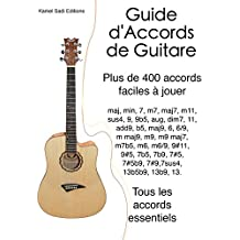 Guide d'Accords de Guitare: Plus de 400 accords faciles à jouer (French Edition)