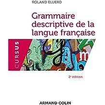Grammaire descriptive de la langue française -2e éd.