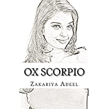 Ox Scorpio: The Combined Astrology Series (English Edition)