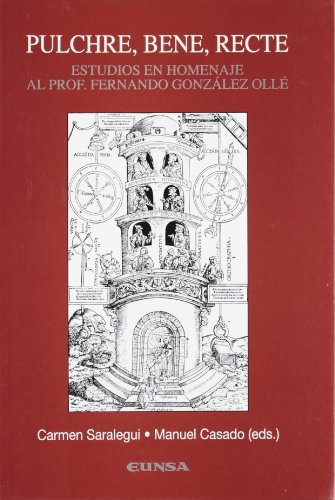 Pulchre, Bene, Recte. Estudio en homenaje al profesor Fernando González Ollé (Colección lingüística)