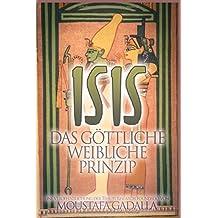 Isis -- Das göttliche weibliche Prinzip