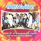 Get Funked Up - The Ultimate Collection