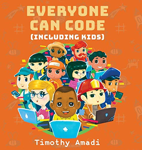 Everyone Can Code: Including Kids