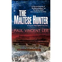 The Maltese Hunter (An Inspector Thea Spiteri Crime Story Book 3)