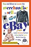 (How and Where to Locate the Merchandise to Sell on eBay: Insider Information You Need to Know from the Experts Who Do It Every Day) By Lujanac, Michael P. (Author) Paperback on (05 , 2007)