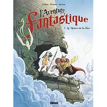 L'Aventure fantastique - Tome 01: Le Maître de la tour