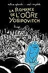 La romance de l'ogre Yosipovitch par Sylvander