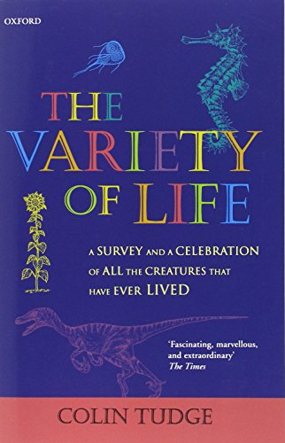 The Variety of Life: A Survey and a Celebration of all the Creatures that Have Ever Lived