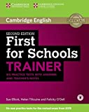 First for schools trainer. Six practice tests. With answers. Con espansione online. Per le Scuole superiori