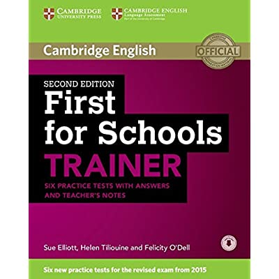 First For Schools Trainer Six Practice Tests With Answers [Lingua Inglese]