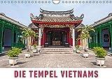 Die Tempel Vietnams (Wandkalender 2019 DIN A4 quer): Eine Fotoreise zu den schönsten Tempeln, Pagoden und heiligen Stätten Vietnams. (Monatskalender, 14 Seiten ) (CALVENDO Orte)
