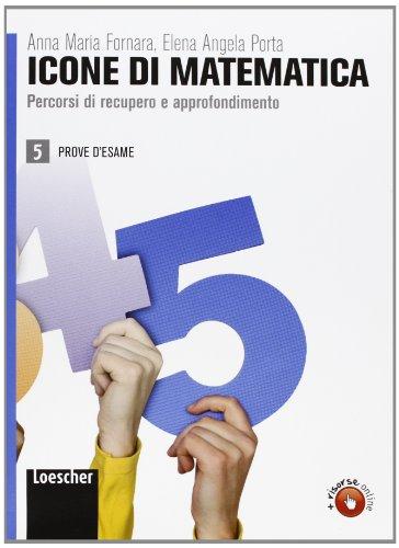 Icone di matematica. Per i Licei e gli Ist. magistrali. Con espansione online: 5