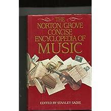 The Norton/Grove Concise Encyclopedia of Music