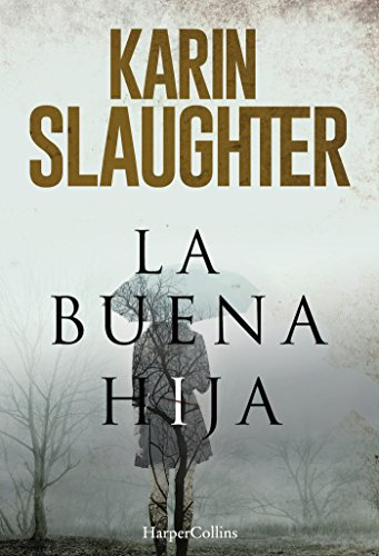 La buena hija por Karin Slaughter
