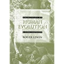 Principles of Human Evolution: A Core Textbook by Roger Lewin (1997-11-07)
