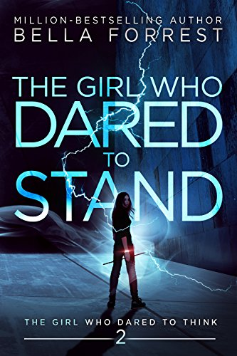 The Girl Who Dared to Think 2: The Girl Who Dared to Stand (English Edition)