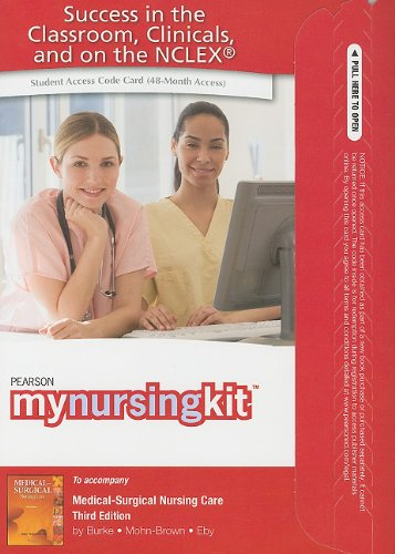 MyNursingKit -- Access Card -- for Medical Surgical Nursing Care (Mynursingkit (Access Codes))