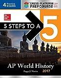 5 Steps to a 5 AP World History 2017 / Cross-Platform Prep Course (Test Prep)