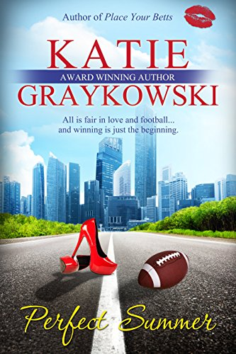 Perfect Summer (The Lone Stars Book 1) by Katie Graykowski