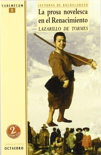 La prosa novelesca en el Renacimiento. El Lazarillo de Tormes (Texto completo, Edición de Burgos): Lecturas de Bachillerato (Vademécum) - 9788480632775