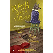 Death Gets A Time-Out (Mommy Track Mysteries)