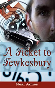 A Ticket to Tewkesbury by [James, Neal]