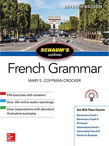 Schaum's Outline of French Grammar, Seventh Edition (Schaum's Outlines) por Mary Crocker