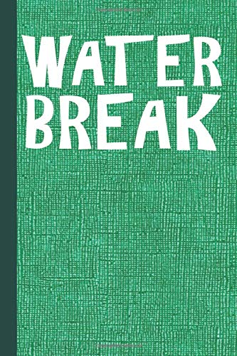 Water Break: Color Guard Study Notebook Planner, Lined Journal, Writing Workbook or Diary por Scott Jay Publishing