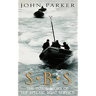 SBS: The Inside Story of the Special Boat Service (English Edition)
