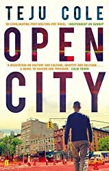 Open City by Teju Cole (2012-02-02)