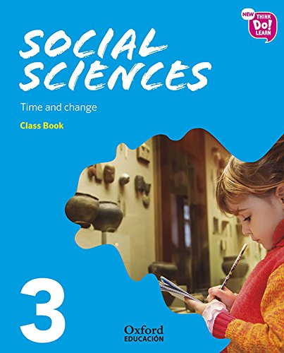 New Think Do Learn Social Sciences 3 Module 2. Time and change. Class Book
