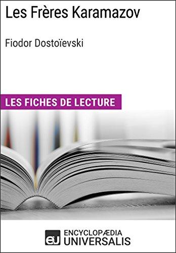 Les Frères Karamazov de Fiodor Dostoïevski: Les Fiches de lecture d'Universalis (French Edition)