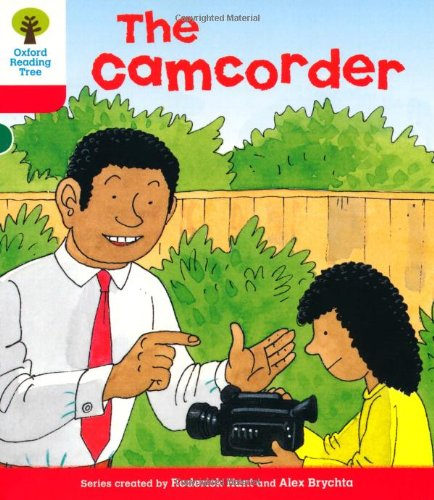 Oxford Reading Tree: Level 4: More Stories A: The Camcorder (Ort More Stories)