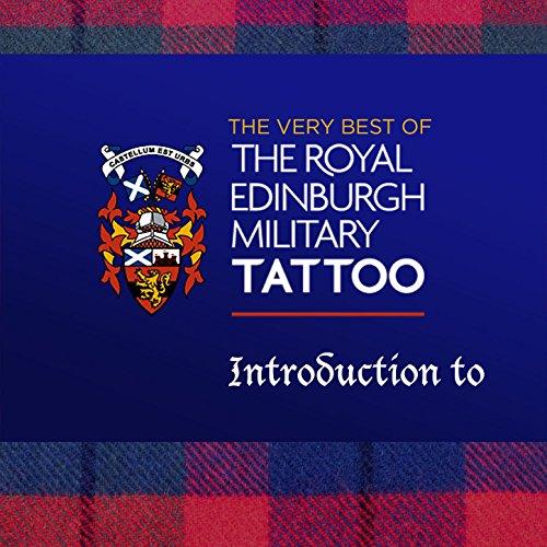 Edinburgh Military Tattoo - Introduction To - Tattoo Military Edinburgh