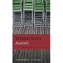 Auszeit von Tommie Goerz (2012) Broschiert