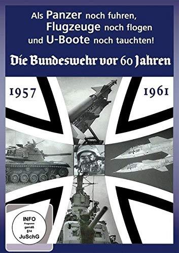 Als Panzer noch fuhren - Die Bundeswehr vor 60 Jahren
