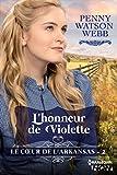 L'honneur de Violette (Le coeur de l'Arkansas) (French Edition)