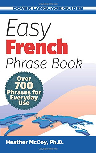 Easy French Phrase Book NEW EDITION (Dover Language Guides French) por McCoy