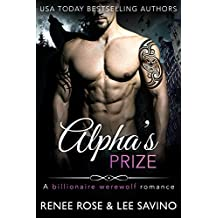 Alpha's Prize: A Werewolf Romance (Bad Boy Alphas Book 3) (English Edition)