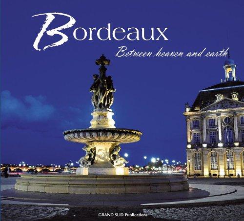 Bordeaux Between Heaven and Earth