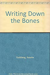 Writing Down the Bones