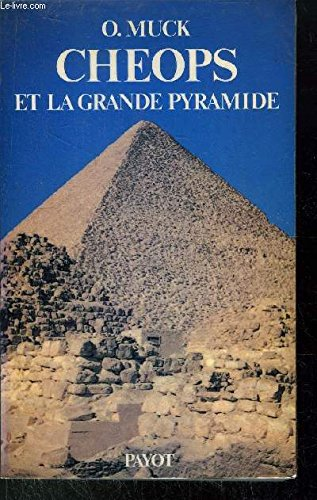 Cheops et la grande pyramide