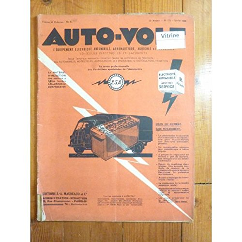 AUTO VOLT [No 170] du 01/02/1946 - EQUIPEMENT ELECTRIQUE AUTOMOBILE - AERONAUTIQUE - AGRICOLE ET INDUSTRIEL