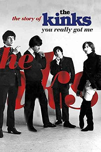 [You Really Got Me: The Story of The Kinks] (By: Nick Hasted) [published: November, 2011]