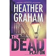 The Dead Play on (Cafferty & Quinn Novels)