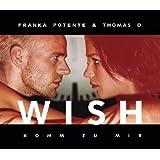 Wish (Komm zu mir)